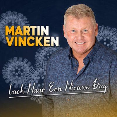 Martin Vincken - Lach naar een nieuwe dag (Front)