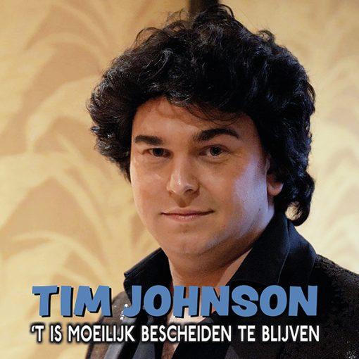 Tim Johnson - 't Is moeilijk bescheiden te blijven (Front)