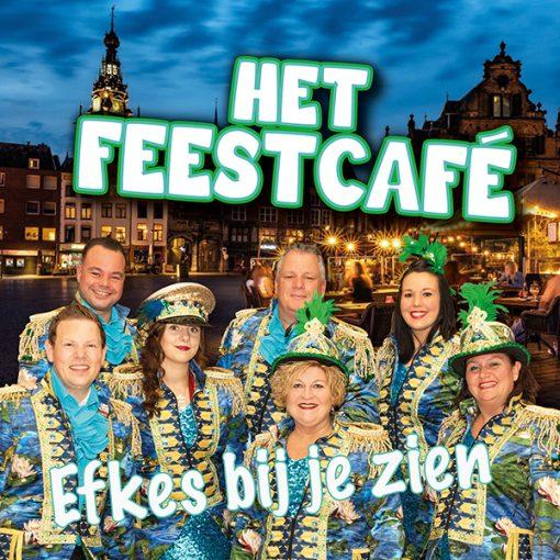 Het Feestcafe - Efkes bij je zien (Front)