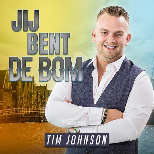 Tim Johnson - Jij bent de bom (Front)