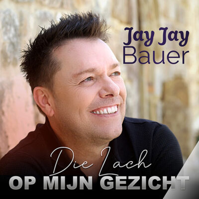 Jay Jay Bauer - Die lach op mijn gezicht (Front)