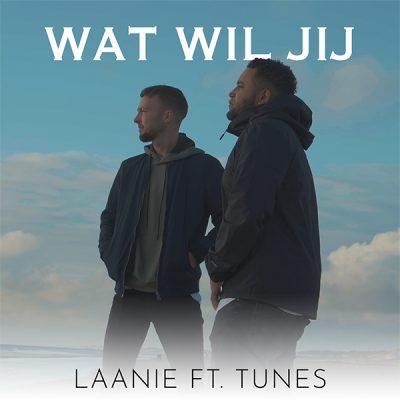 Laanie ft Tunes - Wat wil jij (Front)