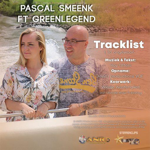 Pascal Smeenk ft Greenlegend - Zo ongewoon (Back)